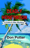 Don Potter: Deadly Honeymoon