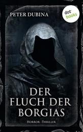Der Fluch der Borgias - Horror-Thriller. Meister des Grauens - Band 11