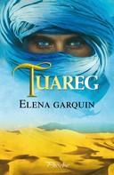 Elena Garquin: Tuareg ★★★★