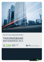 BIM Kongress 2014. Tagungsband