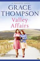 Grace Thompson: Valley Affairs