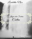Loreletta Nox: Jäger der Seelen - Collin ★★★