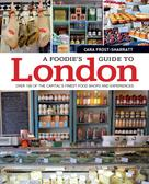 Cara Frost-Sharratt: A Foodie's Guide to London ★★★