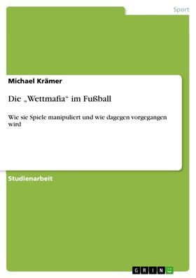 """Die """"Wettmafia"""" im Fußball"""
