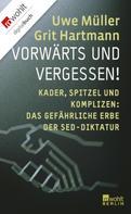 Uwe Müller: Vorwärts und vergessen! ★★★★