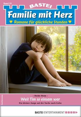 Familie mit Herz 33 - Familienroman