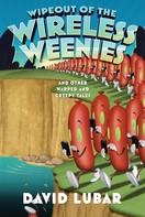 David Lubar: Wipeout of the Wireless Weenies