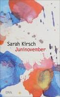 Sarah Kirsch: Juninovember