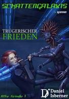Daniel Isberner: Schattengalaxis - Trügerischer Frieden ★★★★