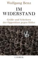 Wolfgang Benz: Im Widerstand ★★★★★