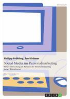 Philipp Fröhling: Social Media im Personalmarketing
