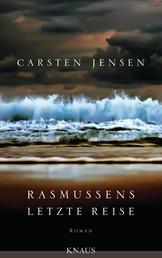 Rasmussens letzte Reise - Roman