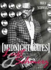 Midnight Dates: Lust & Schmerz