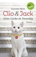 Carlotta Mink: Clio und Jack - Eine Liebe in Venedig ★★★★★
