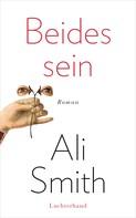Ali Smith: Beides sein ★