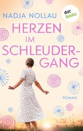 Herzen im Schleudergang - Roman