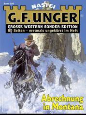 G. F. Unger Sonder-Edition 220 - Abrechnung in Montana