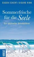 Eugen Eckert: Sommerfrische für die Seele ★★★★★