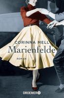 Corinna Mell: Marienfelde ★★★★