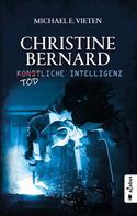 Michael E. Vieten: Christine Bernard. Tödliche Intelligenz