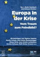 Edmund Stoiber: Europa in der Krise – Vom Traum zum Feindbild?
