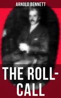 Arnold Bennett: THE ROLL-CALL