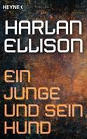 Harlan Ellison: Ein Junge und sein Hund ★★★