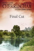 Matthew Costello: Cherringham - Final Cut ★★★★