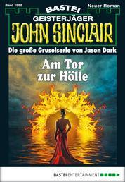 John Sinclair - Folge 1998 - Am Tor zur Hölle