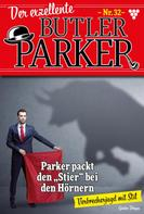 Günter Dönges: Der exzellente Butler Parker 32 – Kriminalroman
