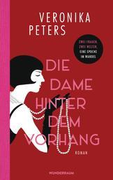 Die Dame hinter dem Vorhang - Roman