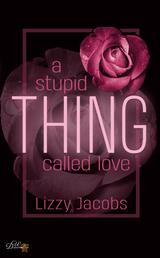 A Stupid Thing Called Love