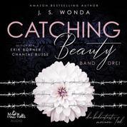 Catching Beauty - Du bedeutest meinen Tod