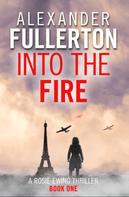 Alexander Fullerton: Into the Fire ★★★★