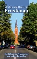 Ronald Hoppe: Straßen und Häuser in Friedenau