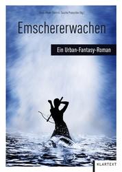 Emschererwachen - Ein Urban-Fantasy-Roman