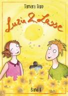 Tamara Rapp: Luzie und Lasse - Band 2