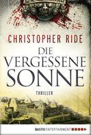 Christopher Ride: Die vergessene Sonne ★★★★