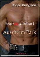 Robert Bringston: Reitergayschichten I: Ausritt im Park ★★★★