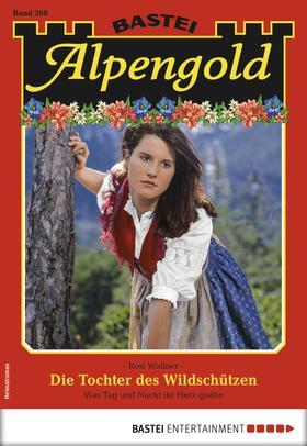 Alpengold 268 - Heimatroman