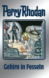 """Perry Rhodan 70: Gehirn in Fesseln (Silberband) - 3. Band des Zyklus """"Das kosmische Schachspiel"""""""