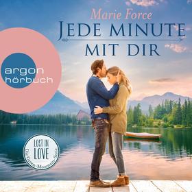 Jede Minute mit dir - Lost in Love - Die Green-Mointain-Serie 7 (Ungekürzte Lesung)