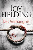 Joy Fielding: Das Verhängnis ★★★★