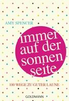 Amy Spencer: Immer auf der Sonnenseite ★★★★