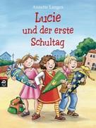 Annette Langen: Lucie und der erste Schultag ★★★★★