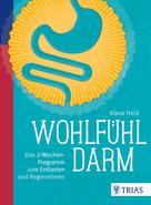 Klaus Heid: Wohlfühl-Darm ★★★