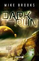 Mike Brooks: Dark Run ★★★★