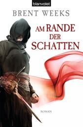 Am Rande der Schatten - Roman