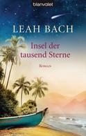 Leah Bach: Insel der tausend Sterne ★★★★