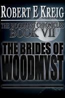 Robert E Kreig: The Brides of Woodmyst